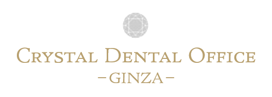 CRYSTAL DENTAL OFFICE -GINZA-